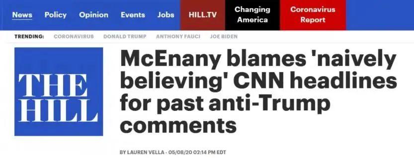 """《国会山报》报道截图:麦肯内妮将此前批特朗普言论的行为归咎于""""天真相信""""CNN的头条报道"""